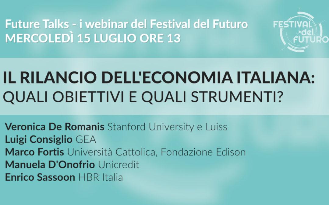 """Iscriviti al webinar """"Il rilancio dell'economia italiana: quali obiettivi e quali strumenti?"""""""